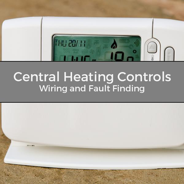 Central Heating Controls Wiring and Fault Finding Training Course