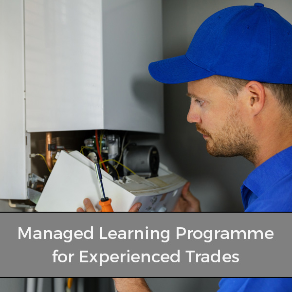 ● Managed Learning Programme for experienced trades